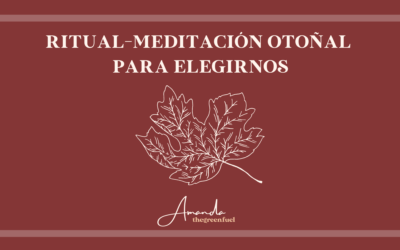 Ritual-meditación otoñal para la autoestima